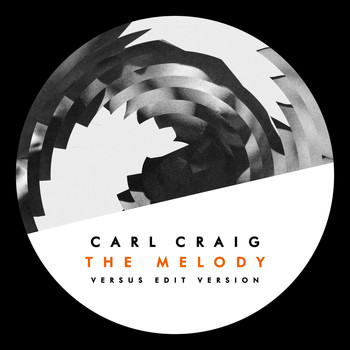 Carl Craig - The Melody
