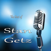 Stan Getz - Best of Stan Getz