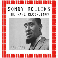 Sonny Rollins - The Rare Recordings 1951-1954
