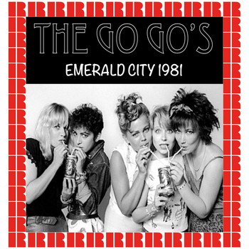 The Go-Go's - Emerald City, Cherry Hills, Nj. August 31st, 1981 (Hd Remastered Edition)