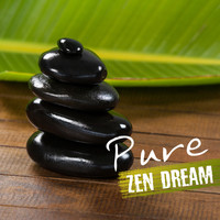 Chakra's Dream - Pure Zen Dream