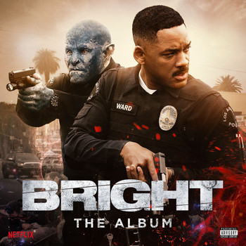 Various Artists - Bright: The Album (Explicit)