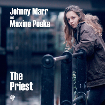 Johnny Marr & Maxine Peake - The Priest