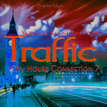 Various Artists - Traffic - City House Connection 7 - Winter Session Party