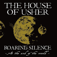 The House Of Usher - Roaring Silence