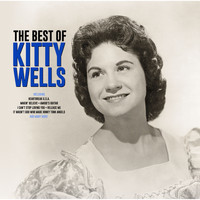 Kitty Wells - The Best Of