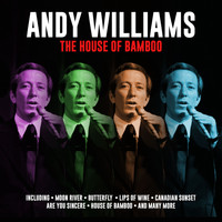 Andy Williams - The House of Bamboo