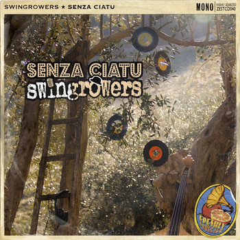 Swingrowers - Senza ciatu