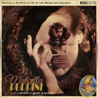 Marcella Puppini - I'm in the Mood for Trouble