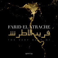 Farid El Atrache - The Very Best Of