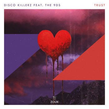 Disco Killerz feat. The 9Ds - Trust