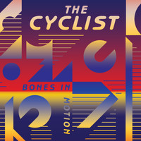 The Cyclist - Bones In Motion