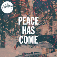 Hillsong Worship - Peace Has Come
