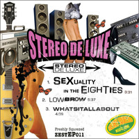 Stereo De Luxe - Sexuality in the Eighties
