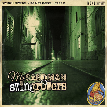 Swingrowers - Mr. Sandman