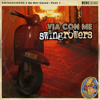 Swingrowers - Via con me
