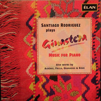 Santiago Rodriguez - Santiago Rodriguez Plays Ginastera and Other Works