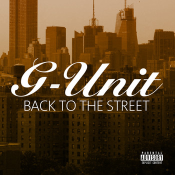 G-Unit - Back To The Street