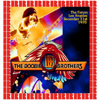 The Doobie Brothers - At The Forum Los Angeles, December 31th 1978 (Hd Remastered Edition)