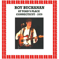 Roy Buchanan - At The Toad's Place, Connecticut 1979 (Hd Remastered Edition)