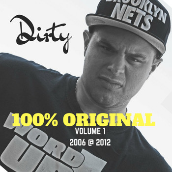 Dirty - 100% exclusif, Vol. 1