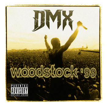 DMX - Live At Woodstock '99