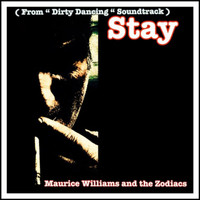 "Maurice Williams and the Zodiacs - Stay (From ""Dirty Dancing"" Soundtrack)"