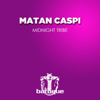 Matan Caspi - Midnight Tribe