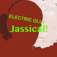 Electric Olly - Jassical!