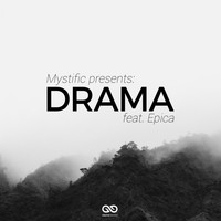 Mystific - Drama (It's Not Okay)
