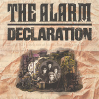 The Alarm - Declaration (1984 -1985 Remastered)