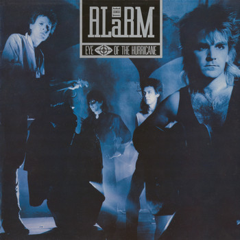 The Alarm - Eye of the Hurricane (1987-1988 Remastered)