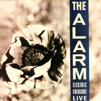 The Alarm - Electric Folklore (Live 1987-1988) (Remastered)