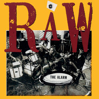 The Alarm - Raw (1990 -1991 Remastered)