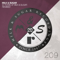 Milk & Sugar - 20 Years of Milk & Sugar - Remixed