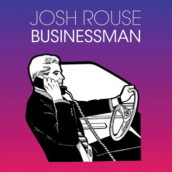 Josh Rouse - Businessman