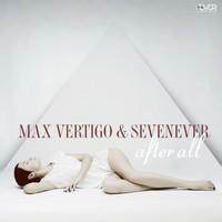 Max Vertigo - After All