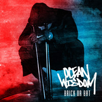 Ocean Wisdom - Brick or Bat (Explicit)