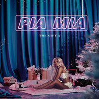 Pia Mia - The Gift 2
