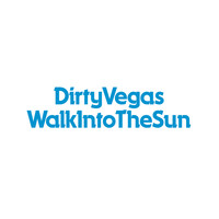 Dirty Vegas - Walk Into The Sun