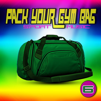 Various Artists - Pack Your Gym Bag Sport Music 6