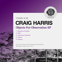 Craig Harris - Objects For Observation EP