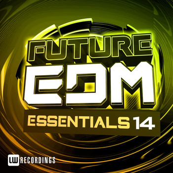 Various Artists - Future EDM Essentials, Vol. 14
