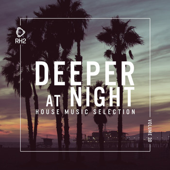 Various Artists - Deeper at Night, Vol. 20