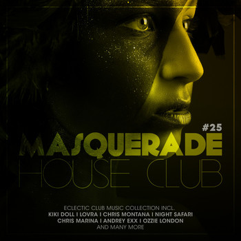 Various Artists - Masquerade House Club, Vol. 25