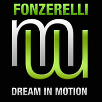 Fonzerelli - Dream In Motion (Radio Edit)