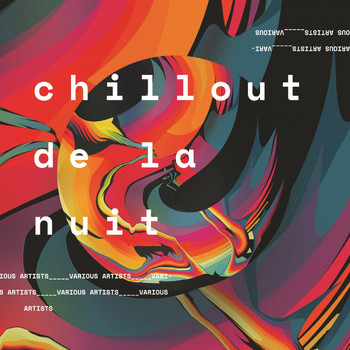 Various Artists - Chillout de la nuit