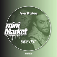 Fever Brothers - Side Out