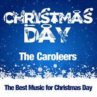 The Caroleers - Christmas Day
