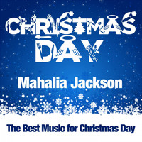 Mahalia Jackson - Christmas Day